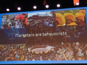Marketers are behaviorists